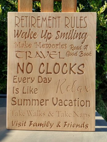 "CNC Sign 18 - 34 Retirement Rules. Hard Maple. 12"" x 16""."
