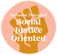 "Image of a circle with the test ""inclusive therapist. social justice oriented"". Moxie Family Therapy offers therapy for women, trauma therapy and emdr treatment, and lgbt friendly therapy. Contact us today for the inclusive therapy you deserve!"