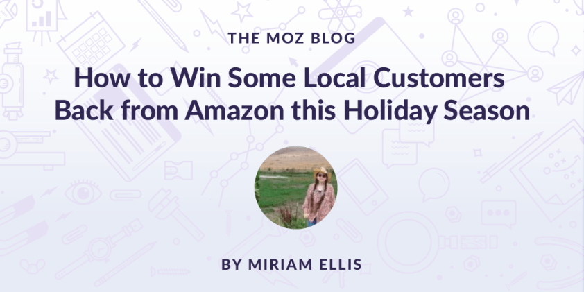 How to Win Some Local Customers Back from Amazon this Holiday Season