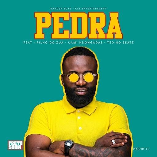 Preto Show – Pedra (ft Filho Do Zua, Uami Ndongadas & Teo No Beat)