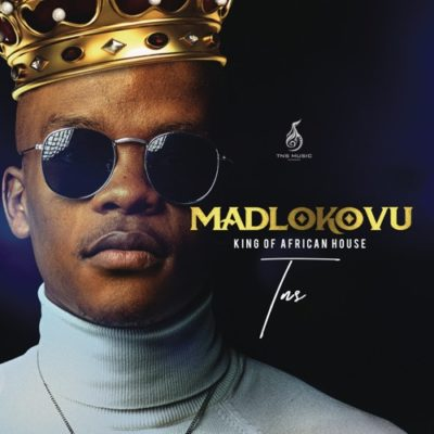Álbum: TNS – Madlokovu King of African House