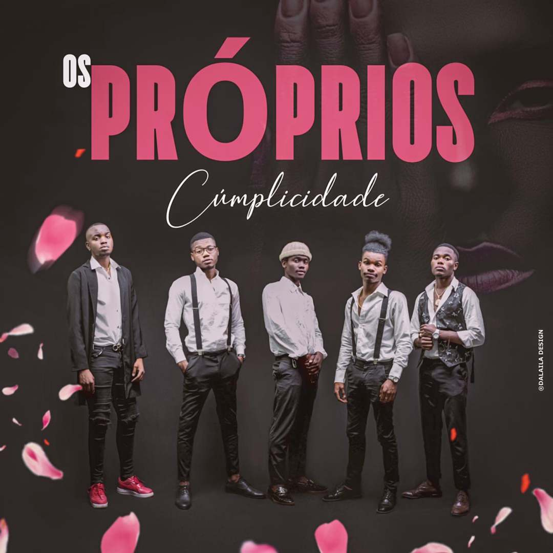 Os Proprios – Cumplicidade / Eternamente (Download mp3 2020)
