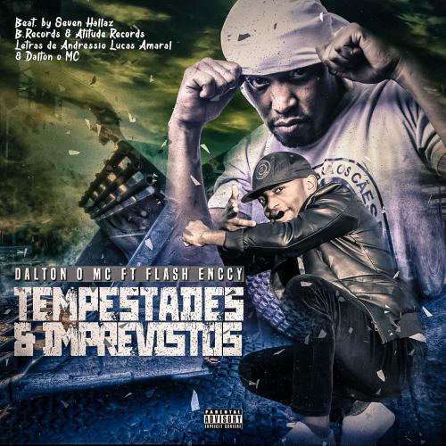Dalton O MC feat. Flash Enccy – Tempestades & Imprevistos (Download mp3 2020)