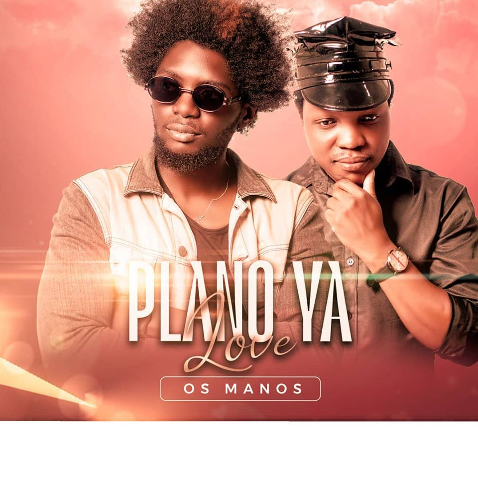 Os Manos (Constacio & Bokly) – Plano Ya Love  (Download mp3 2020)