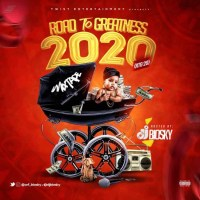 DJ Biosky – Road To Greatness 2020 Mixtape