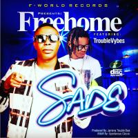 Music: Freehome - Sade ft Troublevybes