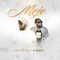 Kenny Keyz – Meje ft. Qdot