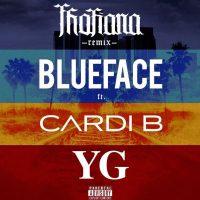 Blueface ft Cardi B & YG – Thotiana (Remix)
