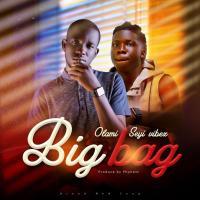 Olami Ft Seyi Vibes - Big Bag