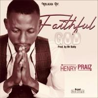 Henry Praz - Faithful God