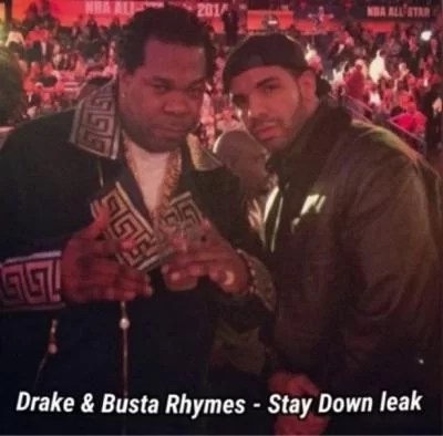 Drake_-_Stay_Down_Ft_Busta_Rhymes
