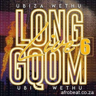 UBiza-Wethu-E28093-Long-Live-Gqom-6-Road-To-My-Story-Album