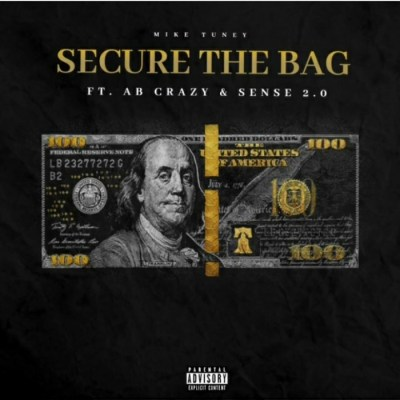 Mike-Tuney-E28093-Secure-The-Bag-Ft.-AB-Crazy-Sense-2.0