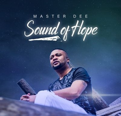 master-dee-–-sound-of-hope-album-2