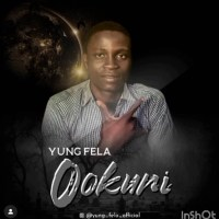 Yung Fela 2 – Ookuni (Nigga Mind Your Speech)