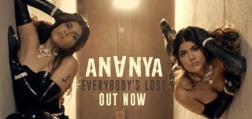 EVERYBODY'S LOST LYRICS – ANANYA