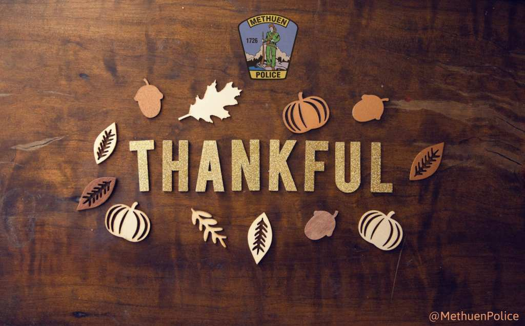 Thankful sign from Methuen PD