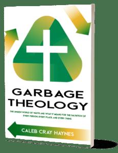 Garbage Theology