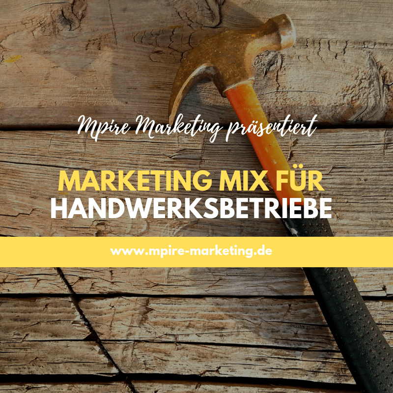 Marketing Mix für Handwerksbetriebe