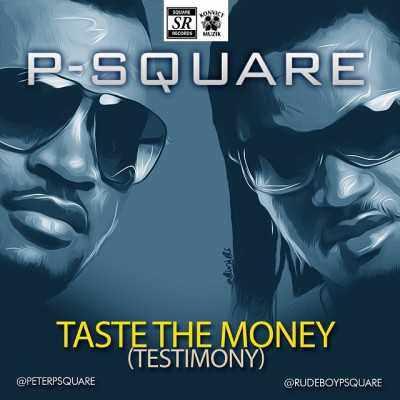 360hawt: p-square taste the money (testimony) | 360nobs. Com.