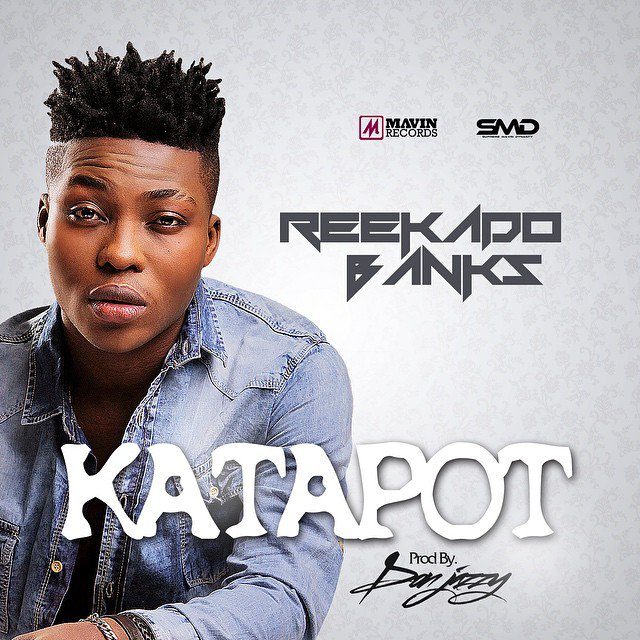 Reekado-banks-katapot Download: Reekado Banks [@reekadobanks] - Katapot : Music