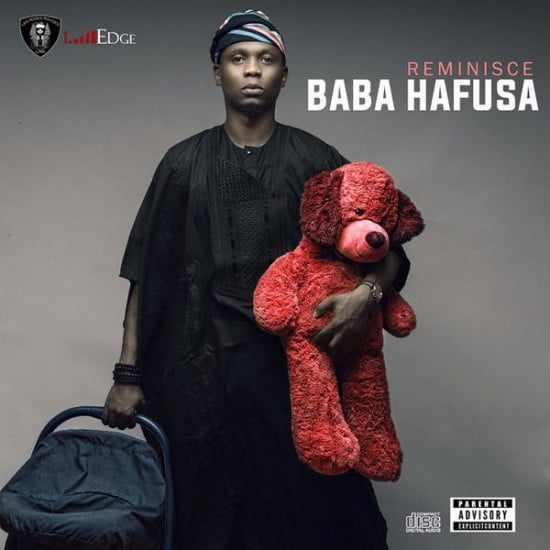 baba-hafusa1 Download: Reminisce [@iamreminisce] – Baba Hafusa : Music