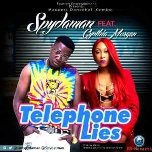 Art-Telephone-Lies Download: SpyDaMan [@spydatman] x Cynthia Morgan – #TelephoneLies : Music