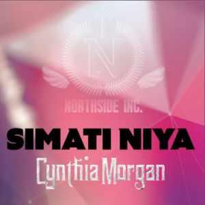 Simati-niya Download MP3: Cynthia Morgan [@cynthiamorgan1] - Simati Niya
