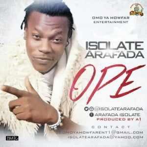 isolate Download MP3: Isolate Arafada [@isolatearafada] – Ope