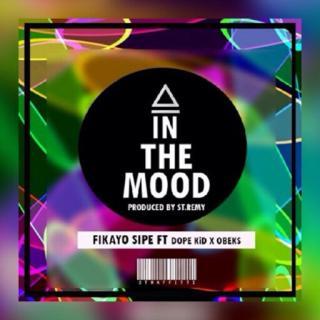 In-The-Mood-Fikayo-Sipe1 DOWNLOAD MP3: Fikayo Sipe - In The Mood Ft Dope & Obeks | @Fikayo_sipe