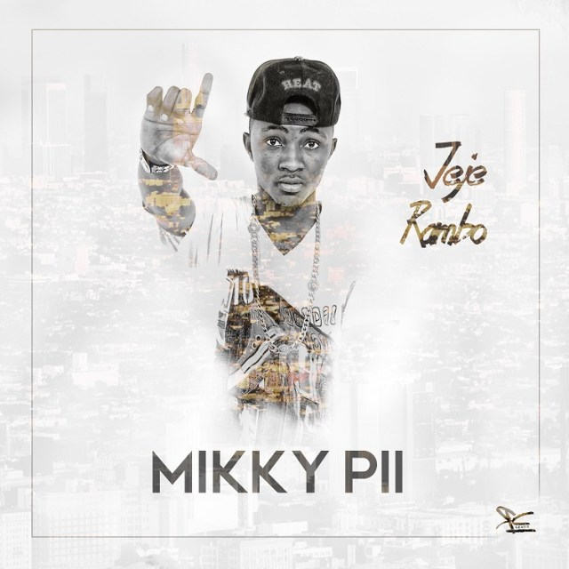 Mikky-Pii Download MP3: Mikky Pii [@mikkypii] - Jeje
