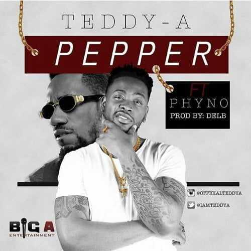 Teddy-A Download MP3: Teddy A x Phyno – Pepper | @iamteddya @phynofino