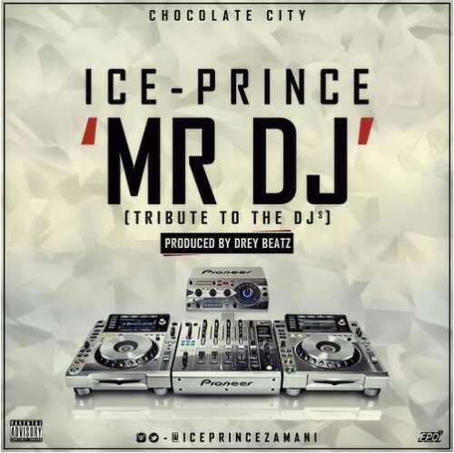 wpid-Ice-Prince-Mr-DJ Download MP3: Ice Prince [@iceprincezamani] - Mr Dj