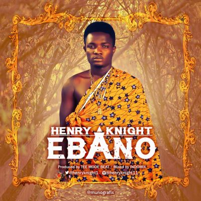 ebano Download MP3: Henry Knight [@henryknight1] – Ebano