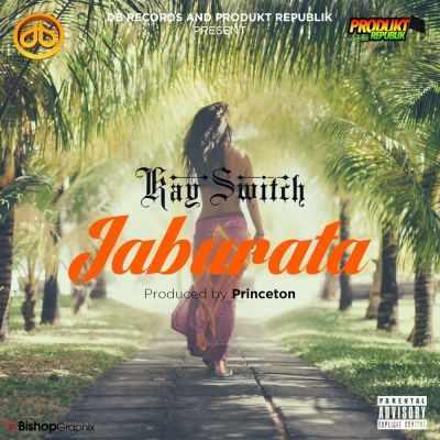 jaburata Download MP3: Kayswitch [@kayswitch] – Jaburata