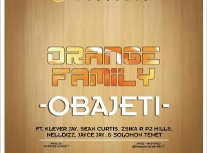 Download-MP3-Klever-Jay-x-Orange-Family-–-Obaje-Ti-300x223 Download MP3: Klever Jay x Orange Family – Obaje Ti