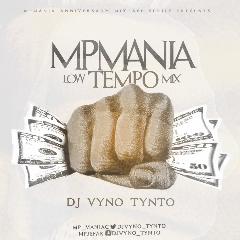 vynotynto2 Dj Vynotynto - MPmania Low TEMPO Mix   @djvyno_tynto @mp_maniac