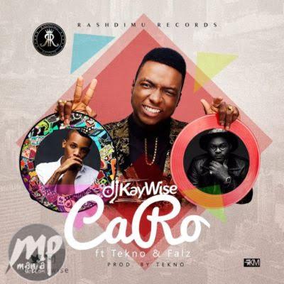 MP3-DJ-Kaywise-Caro-ft.-Tekno-Falz-Artwork Download MP3: DJ Kaywise - Caro ft. Tekno & Falz |[@djkaywise]