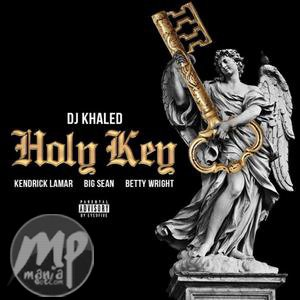 MP3-DJ-Khaled-Holy-Keys-ft.-Kendrick-Lamar-Big-Sean-Betty-Wright-Instrumentals-Artwork Download Beat: DJ Khaled - Holy Keys ft. Kendrick, Big Sean... (Instrumentals)