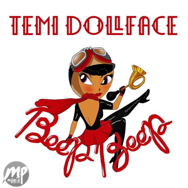 MP3-Temi-Dollface-Beep-Beep-Artwork Lyric Video/MP3: Temi Dollface - Beep Beep  [@temidollface]