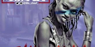 Download MP3: Ms. Chief - Shi Le Kun |[@ms_chief_]
