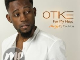 "LYRICS: OTike - ""For My Head"" (Prod. DJ Coublon)  @OTikemusic"