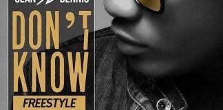 MP3: Sean Dennis - Don't Know (Freestyle)
