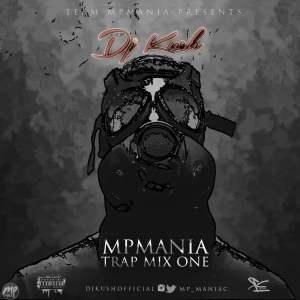 Mixtape: Dj Kush - MPmania Trap Mix (vol. 1) |[@mp_maniac]
