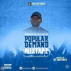 Artwork-300x300 MIXTAPE: DJ Instinct - Popular Demand Mix
