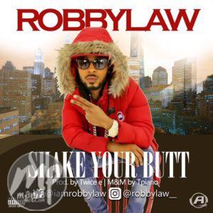IMG_8464-300x300-1 RobbyLaw - Shake ur Bvtt (WIN N100,000 IN THE SHAKE UR Bvtt INSTAGRAM COMPETITION)
