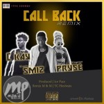 MUSIC: Smiz - Call Back Remix Ft Pryse And Ckay