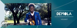 DEMOLA-VIOLINIST-PIC-300x111 Interview With Fast Rising Artiste Demola The Violinist