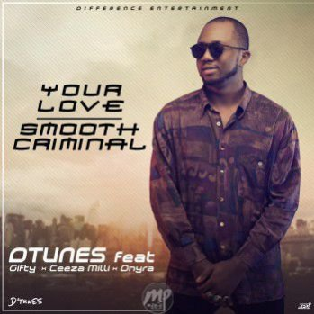 DTUNES-ART-1 MP3: D'Tunes - Your Love + Smooth Criminal |[@therealdtunes]