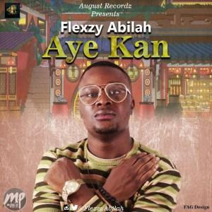 F-300x300 MP3: Flexzy Abilah - Aye Kan (One Life)